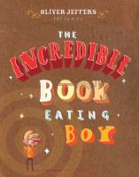 Cover image for The incredible book eating boy