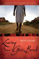 Cover image for Leaving Gee's Bend