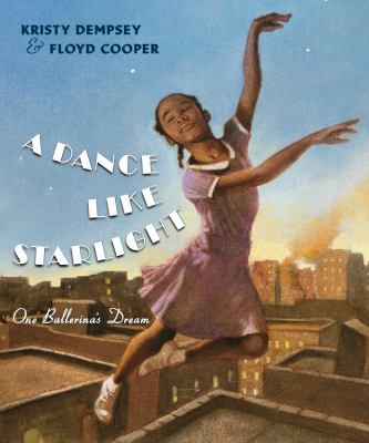 Cover image for A dance like starlight : one ballerina's dream