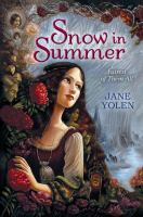 Cover image for Snow in Summer : fairest of them all