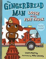 Cover image for The Gingerbread Man loose on the fire truck