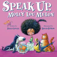 Cover image for Speak up, Molly Lou Melon