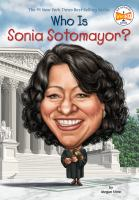 Cover image for Who is Sonia Sotomayor?