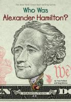 Cover image for Who was Alexander Hamilton?