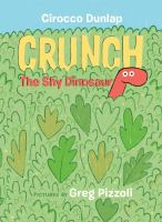 Cover image for Crunch, the shy dinosaur
