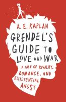 Cover image for Grendel's guide to love and war
