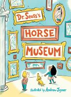 Cover image for Dr. Seuss's horse museum