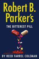 Cover image for Robert B. Parker's The bitterest pill