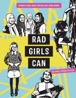 Cover image for Rad girls can : stories of bold, brave, and brilliant young women