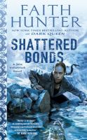 Cover image for Shattered bonds : a Jane Yellowrock novel