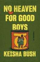 Cover image for No heaven for good boys : a novel