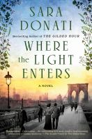Cover image for Where the light enters : a novel