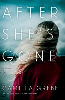 Cover image for After she's gone : a novel
