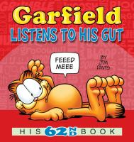 Cover image for Garfield listens to his gut : his 62nd book