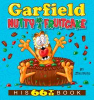 Cover image for Garfield nutty as a fruitcake : his 66th book