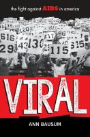 Cover image for Viral : the fight against AIDS in America