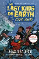 Cover image for The last kids on earth and the cosmic beyond