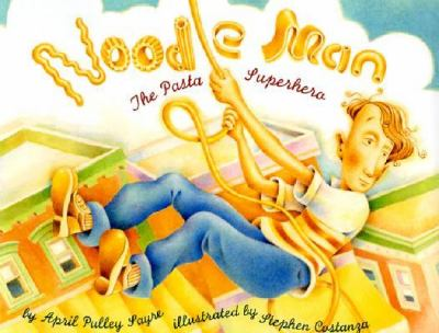 Cover image for Noodle man : the pasta superhero