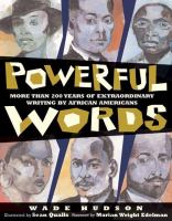 Cover image for Powerful words : excerpts from famous speeches and writings by African Americans
