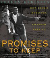Cover image for Promises to keep : Jackie Robinson's commitment to America