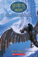 Cover image for Flight of the blue serpent