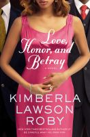 Cover image for Love, honor, and betray