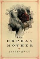 Cover image for The orphan mother : a novel