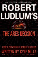 Cover image for Robert Ludlum's the Ares decision : a covert-one novel