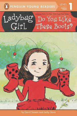 Cover image for Ladybug Girl : do you like these boots?