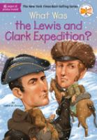 Cover image for What was the Lewis and Clark Expedition?