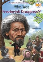 Cover image for Who was Frederick Douglass?