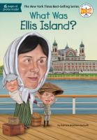 Cover image for What was Ellis Island?