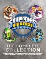 Cover image for Skylanders universe : the complete collection
