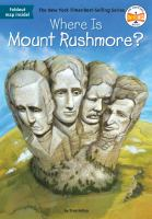 Cover image for Where is Mount Rushmore?