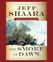 Cover image for The smoke at dawn : a novel of the Civil War