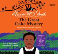 Cover image for The great cake mystery : Precious Ramotswe's very first case