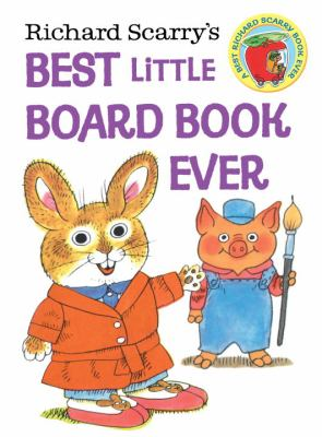 Cover image for Richard Scarry's best little board book ever.