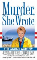 Cover image for The Maine mutiny : a murder, she wrote mystery : a novel