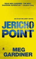 Cover image for Jericho Point : an Evan Delaney novel
