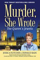 Cover image for The queen's jewels : a Murder, she wrote mystery : a novel
