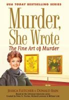 Cover image for The fine art of murder : a Murder, she wrote mystery : a novel