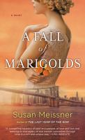 Cover image for A fall of marigolds : a novel