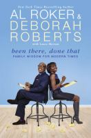 Cover image for Been there, done that : family wisdom for modern times