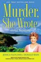 Cover image for Aloha betrayed : a Murder she wrote mystery : a novel