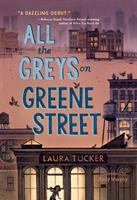 Cover image for All the Greys on Greene Street