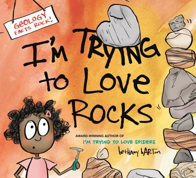 Cover image for I'm Trying to Love Rocks