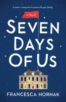 Cover image for Seven days of us : a novel