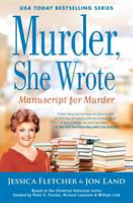 Cover image for Manuscript for murder : a Murder, She Wrote mystery : a novel