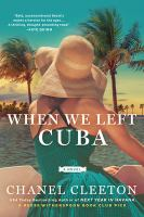 Cover image for When we left Cuba : a novel