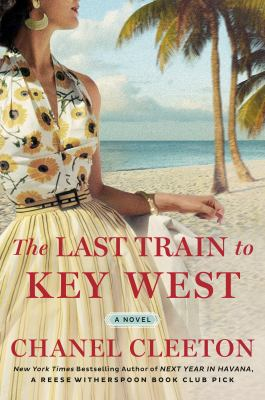 Cover image for The last train to Key West : a novel